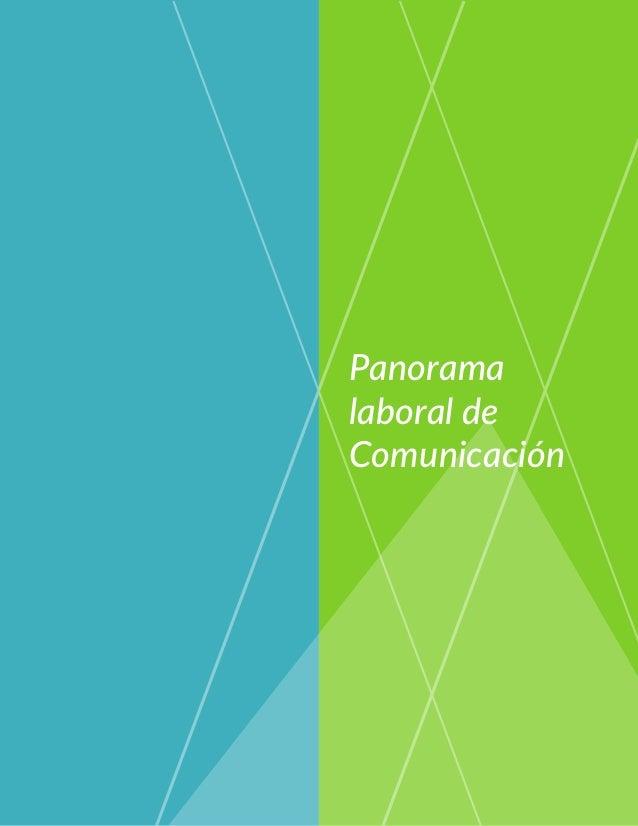Descubre tu Vocación: Licenciatura en Comunicación   Panorama laboral   ¿Cuánto ganan?   ¿Cómo sé si la comunicación es para mi?   Áreas de especialización   Figuras más influyentes Slide 3