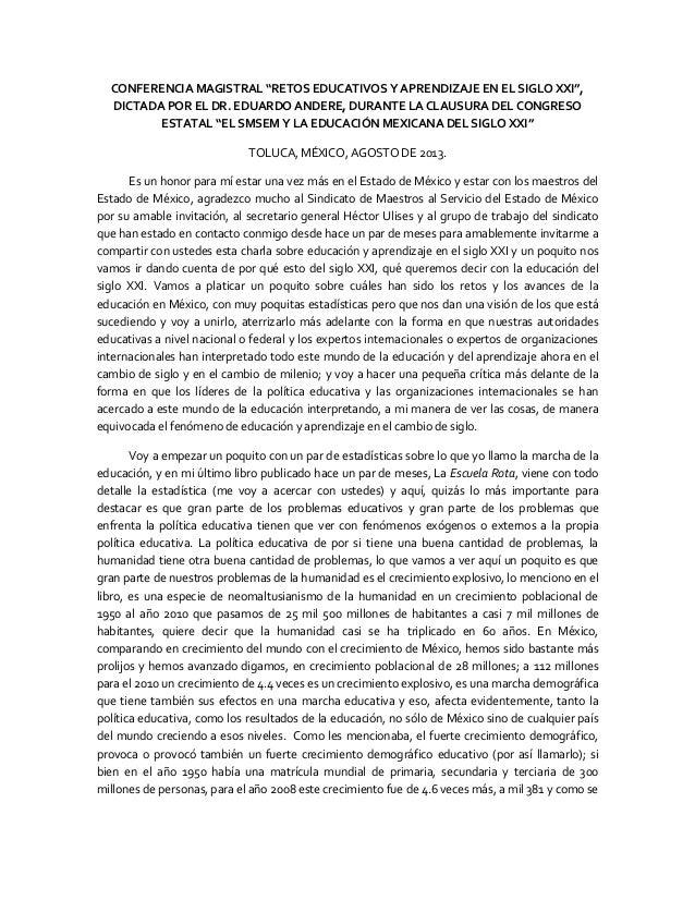 """CONFERENCIA MAGISTRAL """"RETOS EDUCATIVOS Y APRENDIZAJE EN EL SIGLO XXI"""", DICTADA POR EL DR. EDUARDO ANDERE, DURANTE LA CLAU..."""