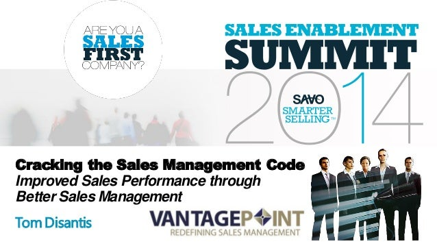 Cracking the Sales Management Code Improved Sales Performance through Better Sales Management TomDisantis