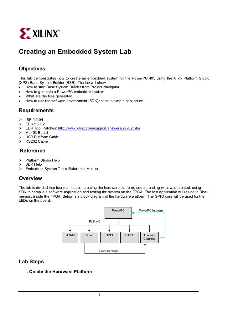 Creating an Embedded System LabObjectivesThis lab demonstrates how to create an embedded system for the PowerPC 405 using ...