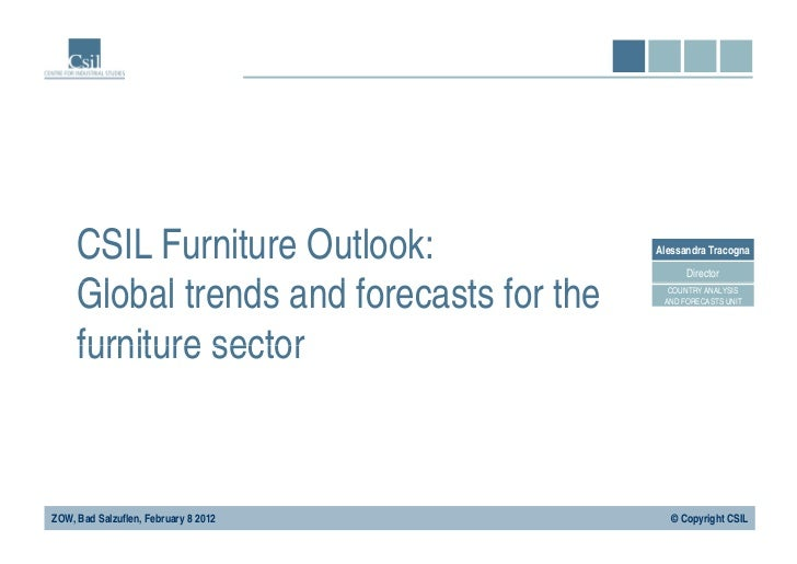 CSIL Furniture Outlook:             Alessandra Tracogna                                               Director     Global ...