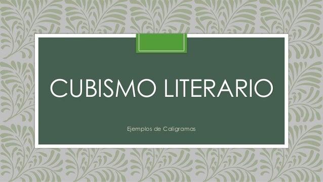 CUBISMO LITERARIO Ejemplos de Caligramas