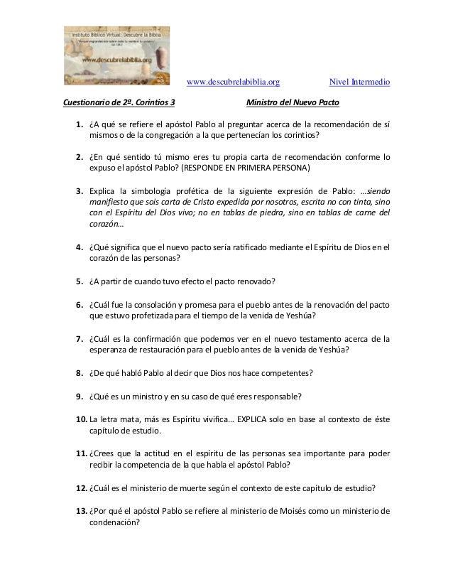 www.descubrelabiblia.org Nivel Intermedio Cuestionario de 2ª. Corintios 3 Ministro del Nuevo Pacto 1. ¿A qué se refiere el...