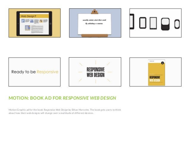 MOTION: BOOK AD FOR RESPONSIVE WEB DESIGN Motion Graphic ad for the book Responsive Web Design by Ethan Marcotte. The book...