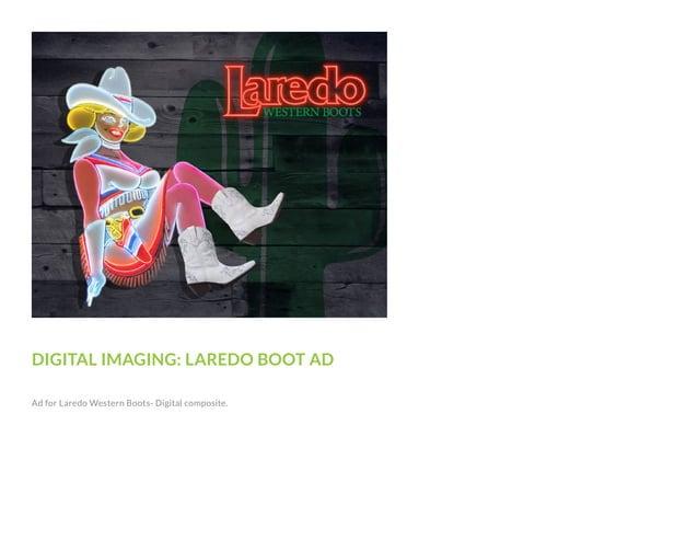 DIGITAL IMAGING: LAREDO BOOT AD Ad for Laredo Western Boots- Digital composite.