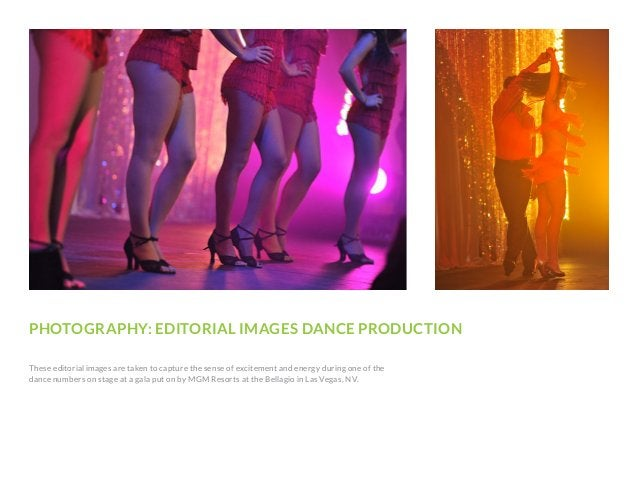 PHOTOGRAPHY: EDITORIAL IMAGES DANCE PRODUCTION These editorial images are taken to capture the sense of excitement and ene...