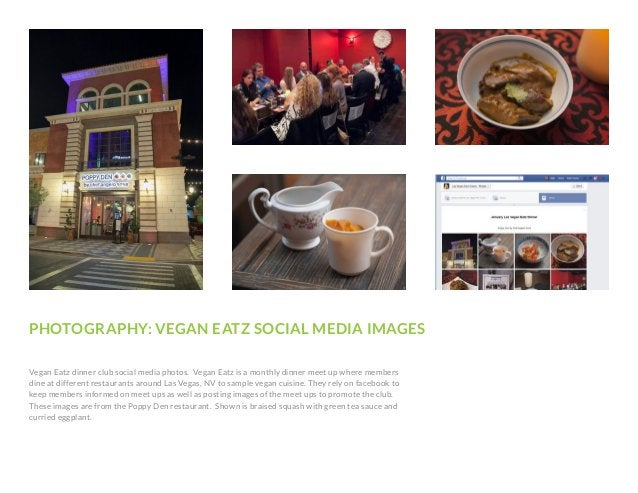 PHOTOGRAPHY: VEGAN EATZ SOCIAL MEDIA IMAGES Vegan Eatz dinner club social media photos. Vegan Eatz is a monthly dinner mee...