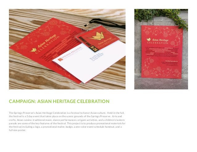 CAMPAIGN: ASIAN HERITAGE CELEBRATION The Springs Preserve's Asian Heritage Celebration is a festival to honor Asian cultur...