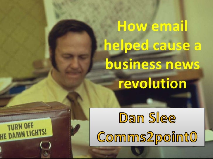 How email   helped cause a   business newssshow     revolution