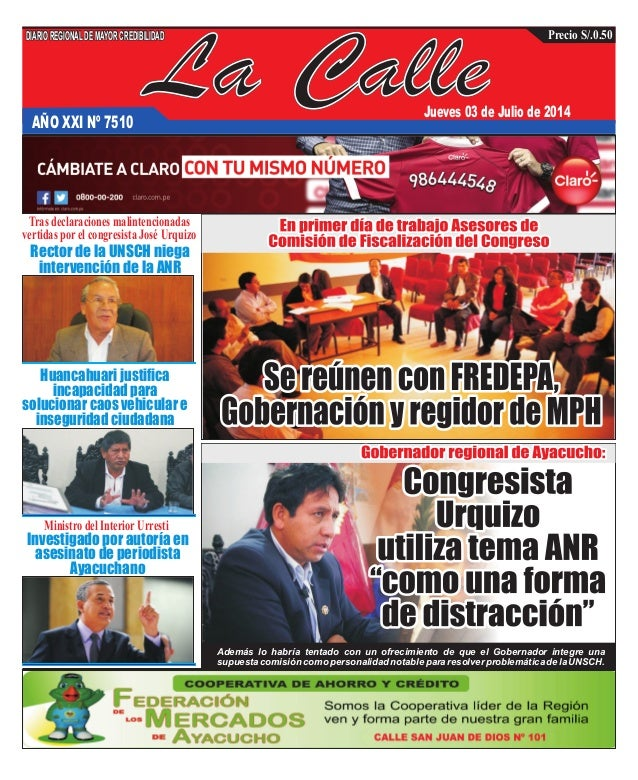 La CalleAÑO XXI Nº 7510 Jueves 03 de Julio de 2014 Huancahuari justifica incapacidad para solucionar caos vehicular e inse...