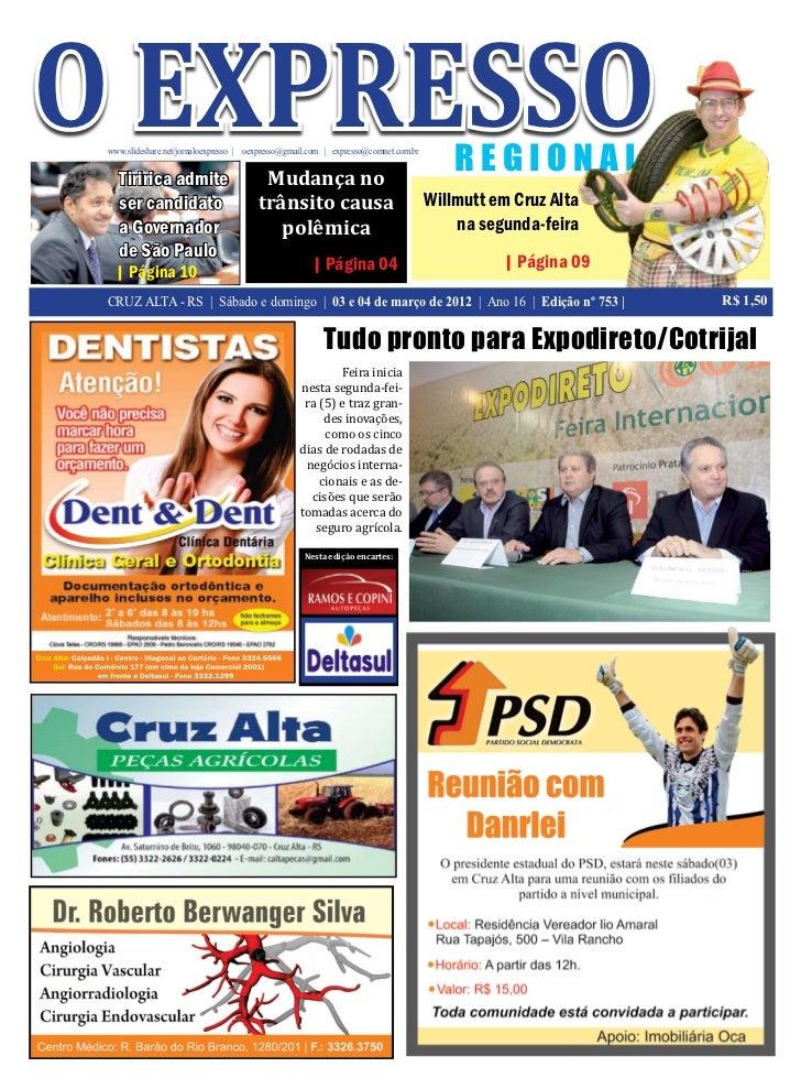 o expresso www.slideshare.net/jornaloexpresso | oexpresso@gmail.com | expresso@comnet.com.br   Tiririca admite            ...