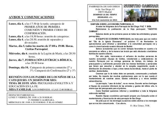 PARROQUIA DE SAN DIEGO Avda. San Diego, 61 28053-Madrid  AVISOS Y COMUNICACIONES Lunes, día 4, a las 17:30 de la tarde, ca...
