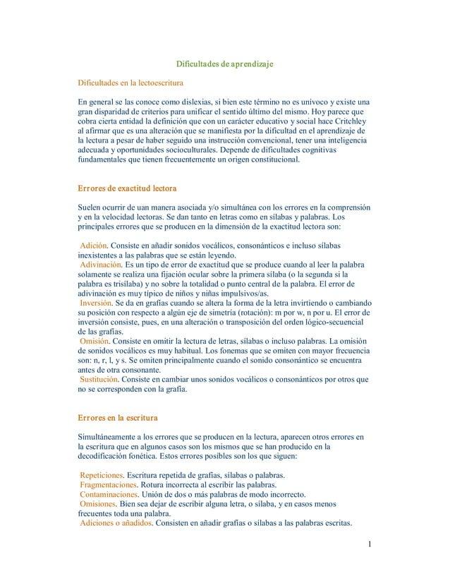 1 Dificultadesdeaprendizaje Dificultadesenlalectoescritura Engeneralselasconocecomodislexias,sibienestet...