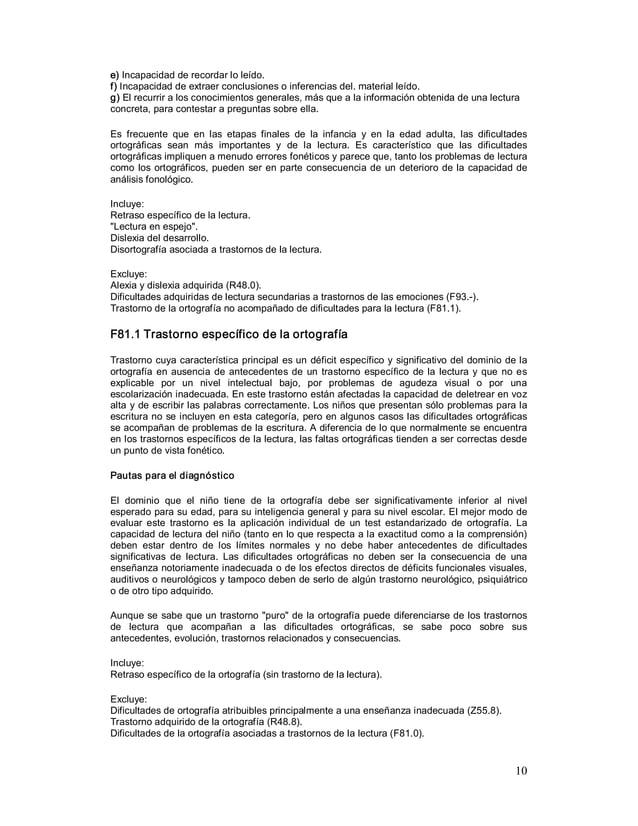 10 e)Incapacidadderecordarloleído. f)Incapacidaddeextraerconclusionesoinferenciasdel.materialleído. g)El...