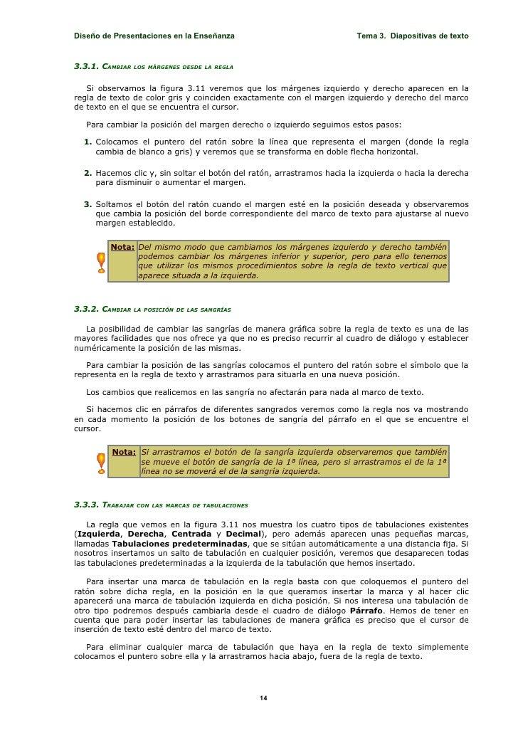 Diseño de Presentaciones en la Enseñanza                                Tema 3. Diapositivas de texto   3.3.1. CAMBIAR   L...