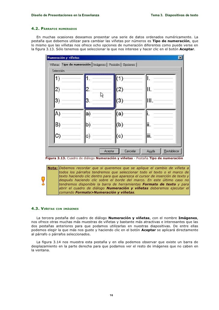 Diseño de Presentaciones en la Enseñanza                              Tema 3. Diapositivas de texto    4.2. PÁRRAFOS   NUM...