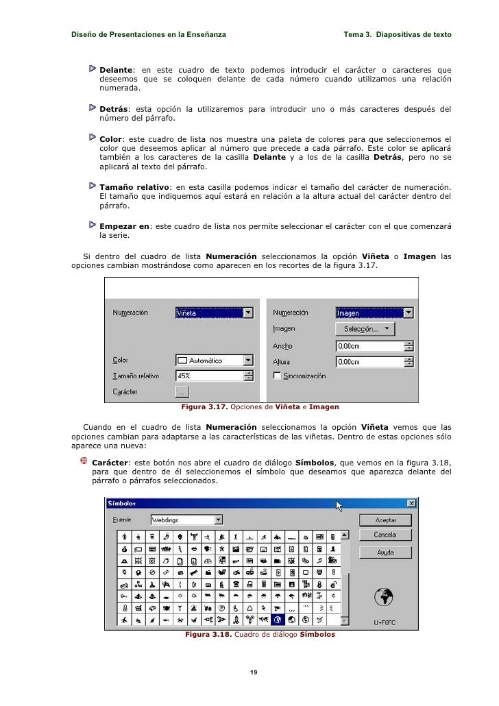 Diseño de Presentaciones en la Enseñanza                               Tema 3. Diapositivas de texto           Delante: en...