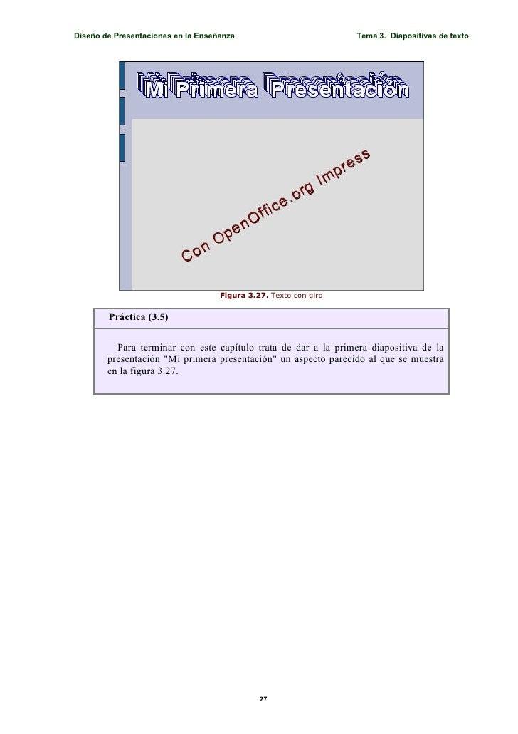 Diseño de Presentaciones en la Enseñanza                          Tema 3. Diapositivas de texto                           ...