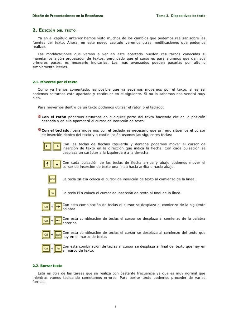 Diseño de Presentaciones en la Enseñanza                                  Tema 3. Diapositivas de texto    2. EDICIÓN   DE...