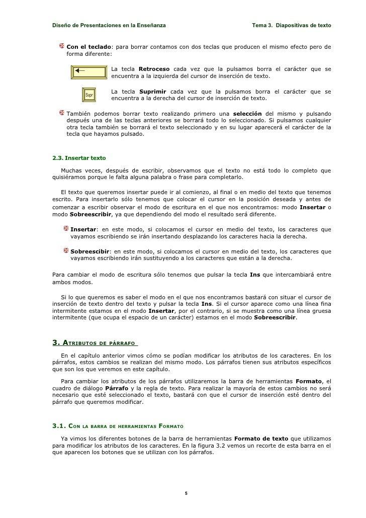 Diseño de Presentaciones en la Enseñanza                                Tema 3. Diapositivas de texto        Con el teclad...