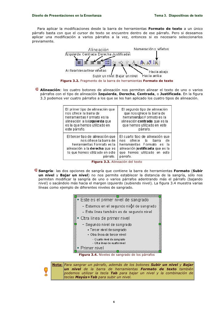 Diseño de Presentaciones en la Enseñanza                                 Tema 3. Diapositivas de texto      Para aplicar l...