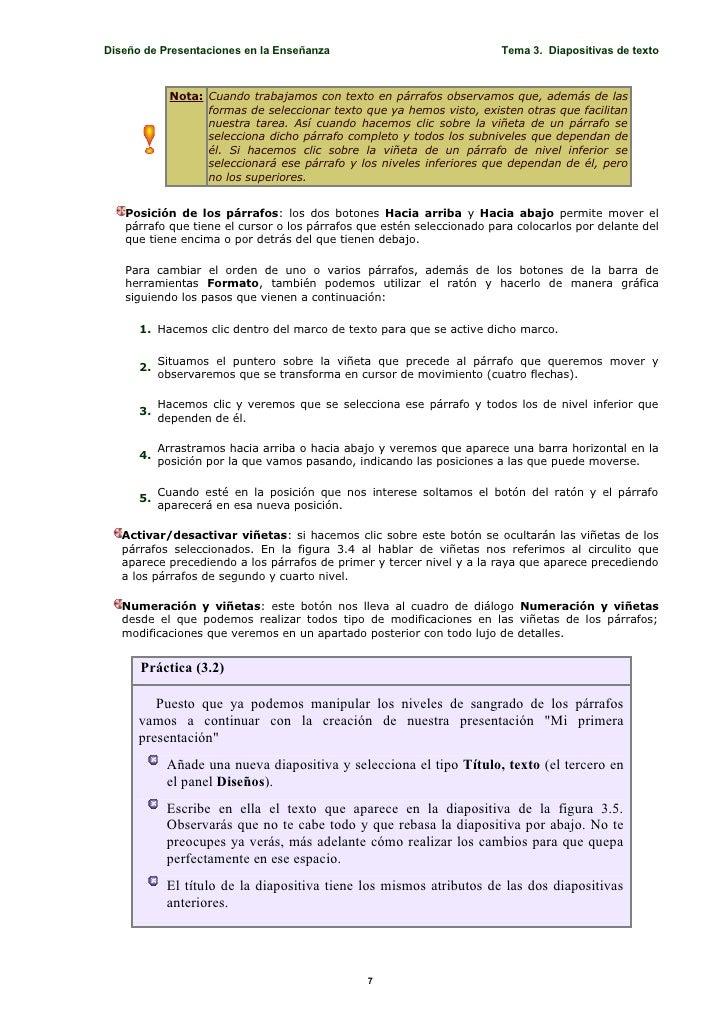 Diseño de Presentaciones en la Enseñanza                               Tema 3. Diapositivas de texto                 Nota:...