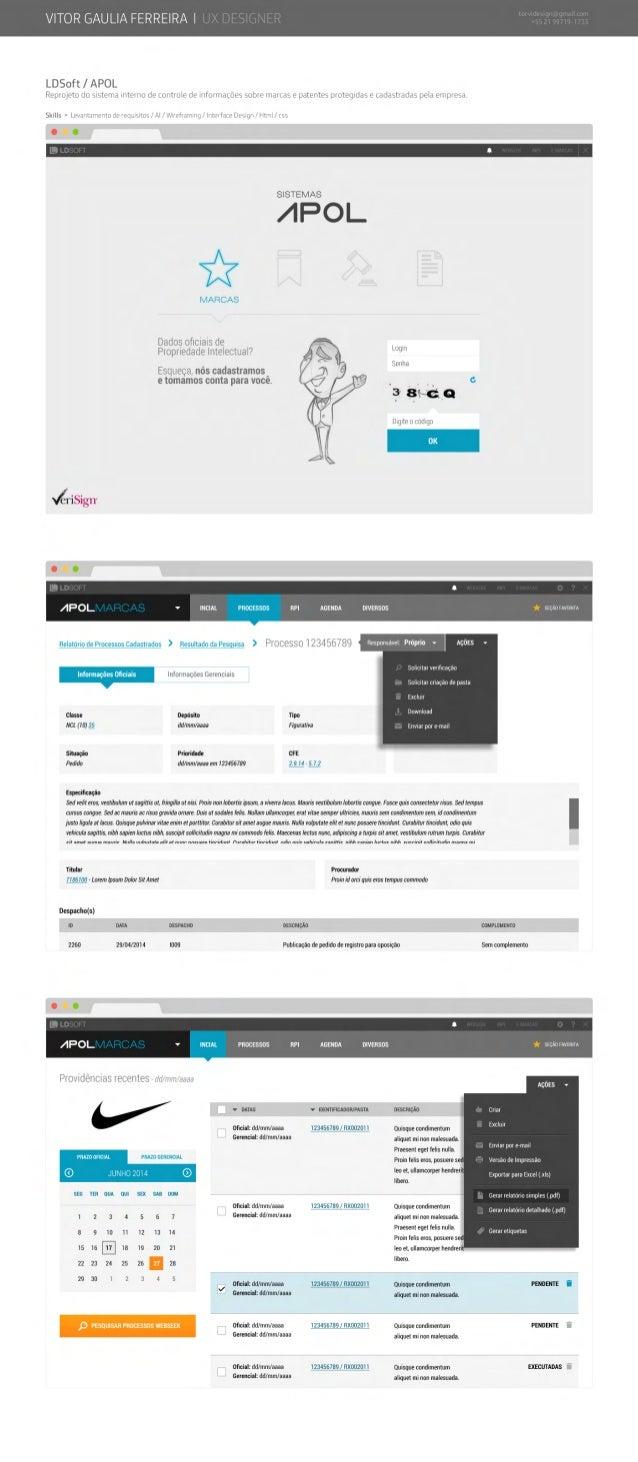 VITOR GAULIA FERREIRA | UX DESIGNER L D S o f t / A P O L  Reprojeto do sistema interno de controle de informações sobre m...