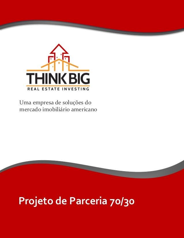 Projeto de Parceria 70/30 Uma empresa de soluções do mercado imobiliário americano
