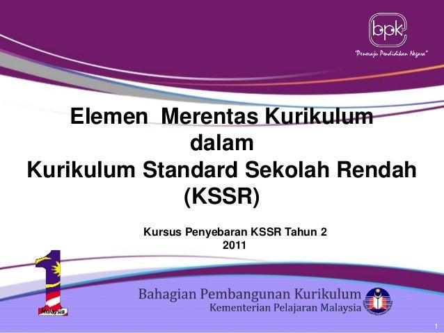 """Peneraju Pendidikan Negara""  Elemen Merentas Kurikulum dalam Kurikulum Standard Sekolah Rendah (KSSR) Kursus Penyebaran K..."