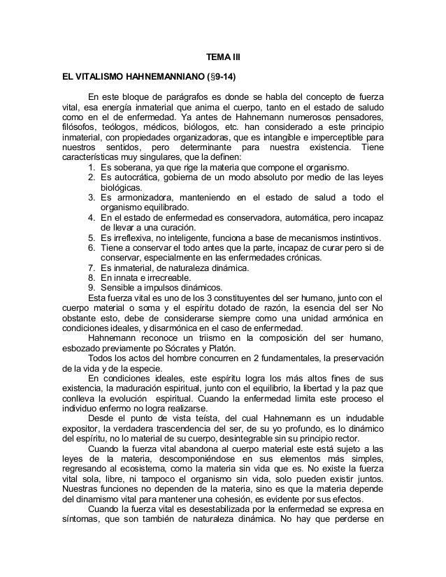 TEMA IIIEL VITALISMO HAHNEMANNIANO (§9-14)En este bloque de parágrafos es donde se habla del concepto de fuerzavital, esa ...