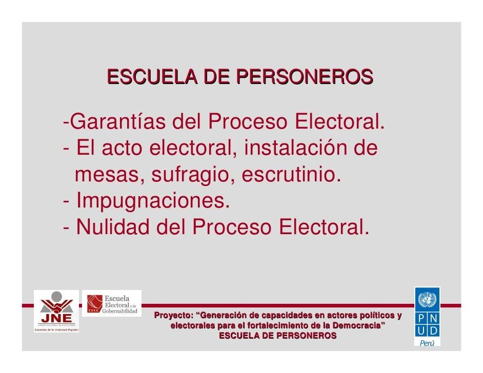 ESCUELA DE PERSONEROS  -Garantías del Proceso Electoral. - El acto electoral, instalación de   mesas, sufragio, escrutinio...