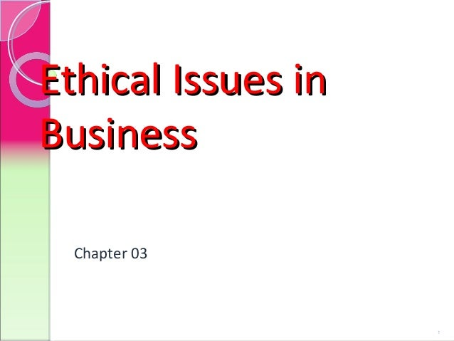 est1 ethical issues in business 310 2 Ethical business behavior explores ethical issues that arise in business situations identify ethical business issues pp 310-316 read module 2 additional.