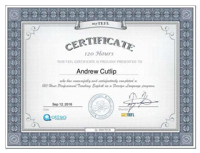 Andrew Cutlip - 120 hour TEFL certificate - Approved