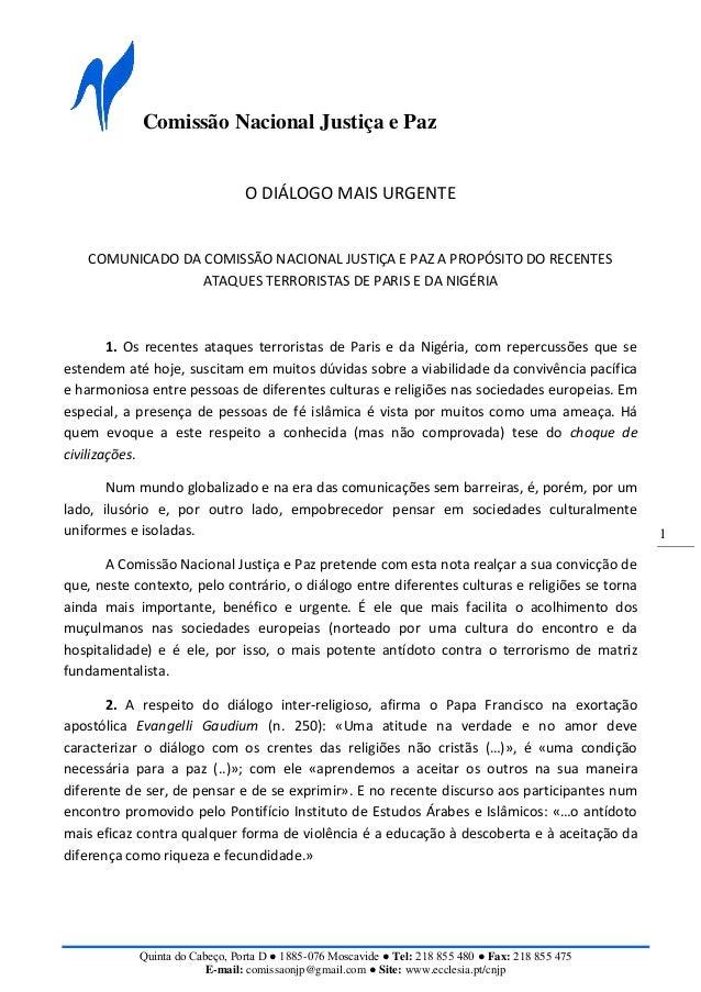 Comissão Nacional Justiça e Paz Quinta do Cabeço, Porta D ● 1885-076 Moscavide ● Tel: 218 855 480 ● Fax: 218 855 475 E-mai...