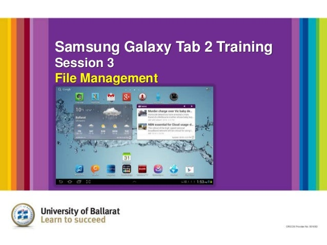 Samsung Galaxy Tab 2 Training Session 3 File Management