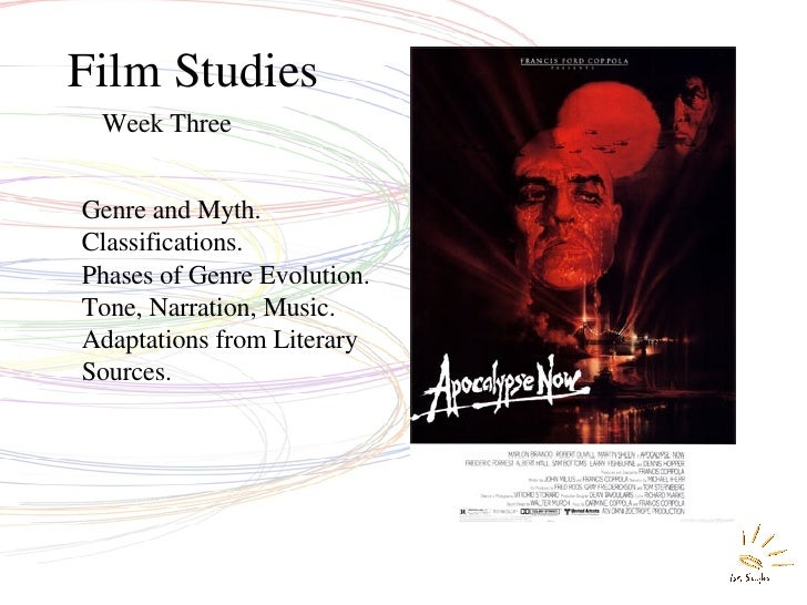 Film Studies Week Three Genre and Myth. Classifications.  Phases of Genre Evolution.  Tone, Narration, Music. Adaptations ...