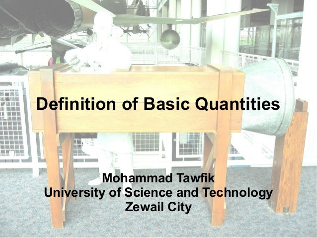Definition of Basic Quantities  Mohammad Tawfik  University of Science and Technology  Fundamental Thought in Aerospace En...