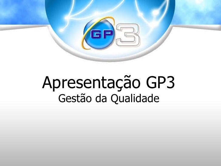 Apresentação GP3 Gestão da Qualidade