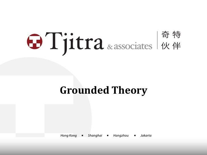 Grounded TheoryHong Kong   ■   Shanghai   ■   Hangzhou   ■   Jakarta