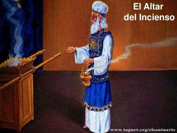 El Altar <br />del Incienso<br />