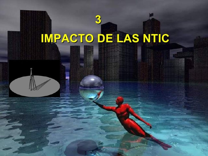 IMPACTO DE LAS NTIC 3