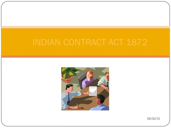 INDIAN CONTRACT ACT 18721                          08/30/12
