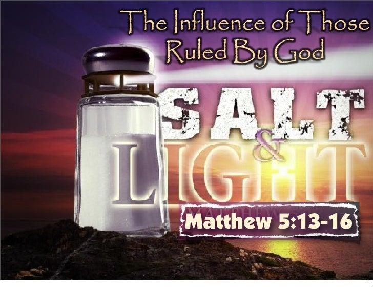 Matthew 5:13-16                  1