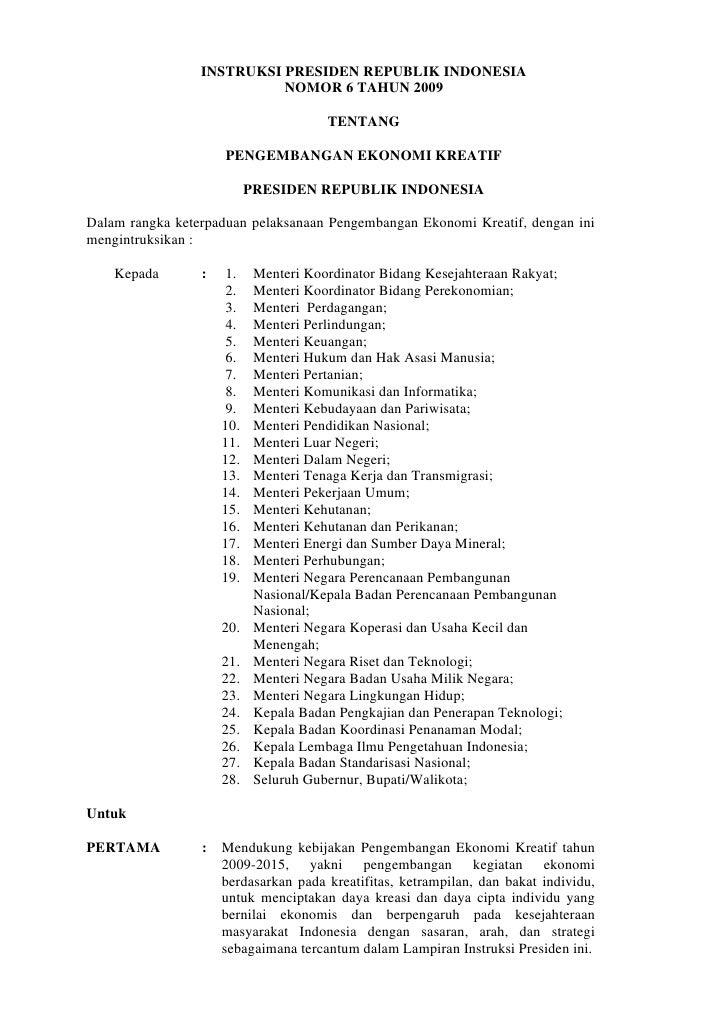 INSTRUKSI PRESIDEN REPUBLIK INDONESIA                            NOMOR 6 TAHUN 2009                                       ...