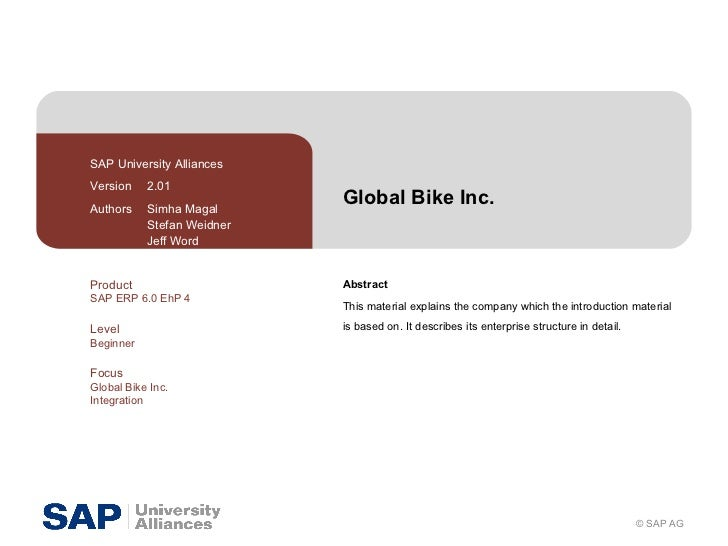 Global Bike Inc. Abstract This material explains the company which the introduction material is based on. It describes its...