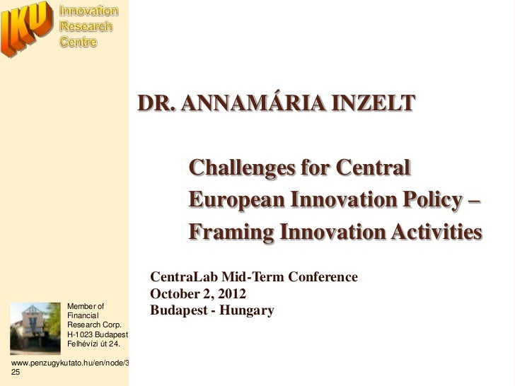 DR. ANNAMÁRIA INZELT                                      Challenges for Central                                      Euro...
