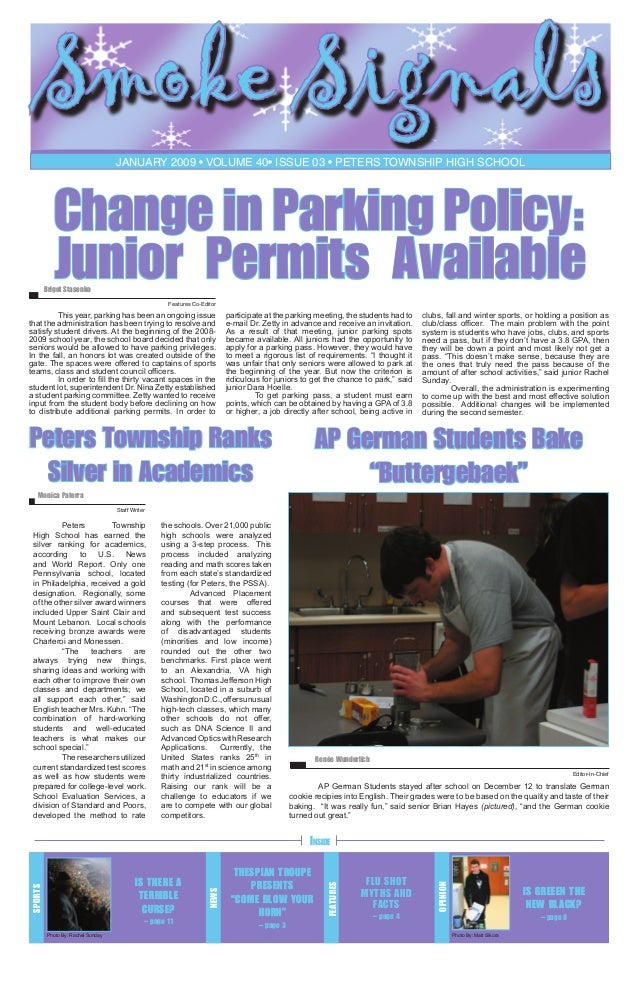 Smoke Signals January 2009 • volume 40• issue 03 • Peters Township High School  Change in Parking Policy: Junior Permits A...