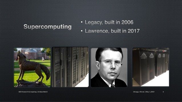 Chicago, Illinois   May 1, 2019USD Research Computing   GlobusWorld 7