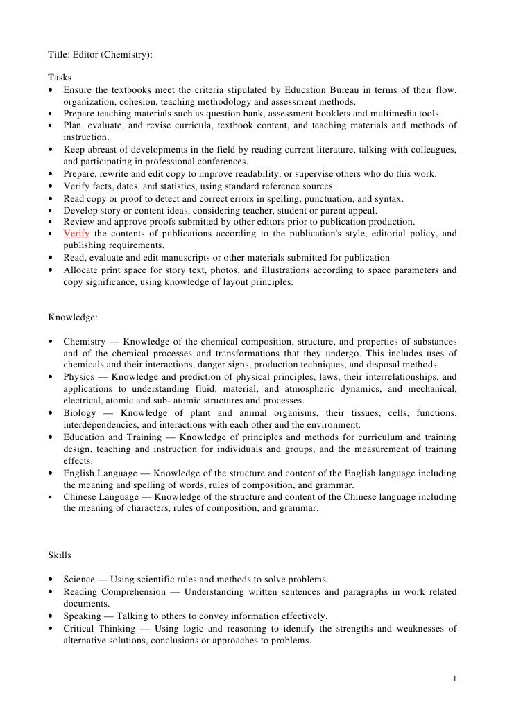 Title: Editor (Chemistry):  Tasks • Ensure the textbooks meet the criteria stipulated by Education Bureau in terms of thei...