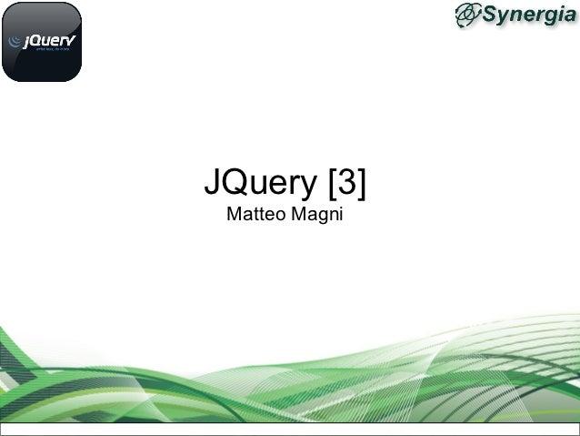 JQuery [3] Matteo Magni